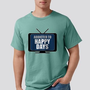 Addicted to Happy Days Mens Comfort Colors Shirt