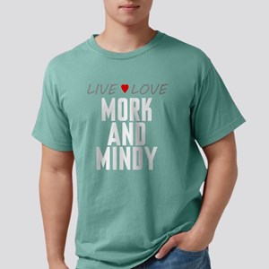 Live Love Mork and Mindy Mens Comfort Colors Shirt