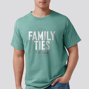 It's a Family Ties Thing Mens Comfort Colors Shirt