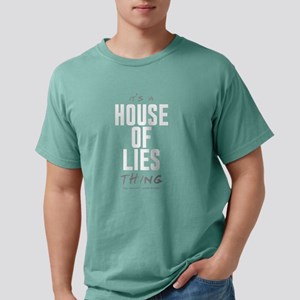 It's a House of Lies Thing Mens Comfort Colors Shi