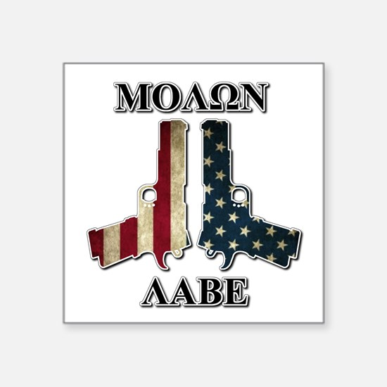 Molone Labe (Come and Take Them) Sticker