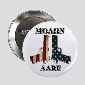 "Molone Labe (Come and Take Them) 2.25"" Button"