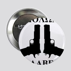 "Molon Labe (Come and Take Them) 2.25"" Button"