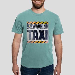 Warning: Taxi Mens Comfort Colors Shirt
