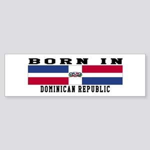 Born In Dominican Republic Sticker (Bumper)