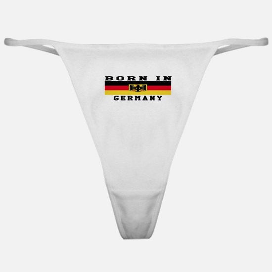 Born In Germany Classic Thong