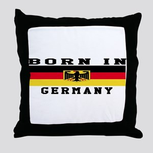 Born In Germany Throw Pillow
