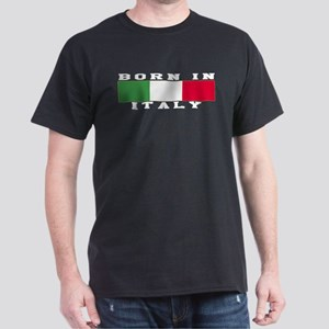 Born In Italy Dark T-Shirt