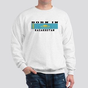 Born In Kazakhstan Sweatshirt