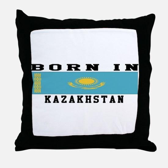 Born In Kazakhstan Throw Pillow