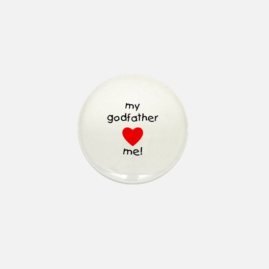 My godfather loves me Mini Button
