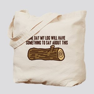 Twin Peaks Log Something To Say Tote Bag