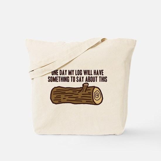 Twin Peaks Log Something To Say Tote Bag