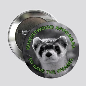 "Appease The Pine Weasel Twin Peaks 2.25"" Button"
