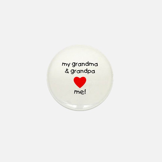 My grandma & grandpa love me Mini Button