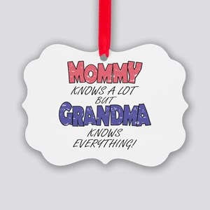 Grandma Knows Everything Ornament