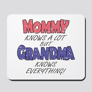 Grandma Knows Everything Mousepad