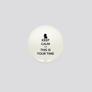 Your Time Mini Button