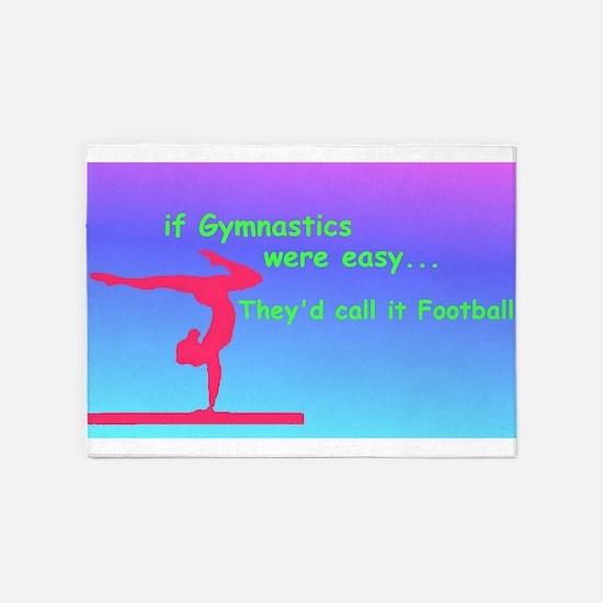 If Gymnastics were easy 5'x7'Area Rug