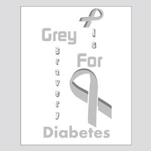 Grey For Diabetes Small Poster