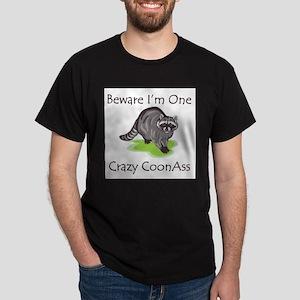 Beware I'm One Crazy T-Shirt