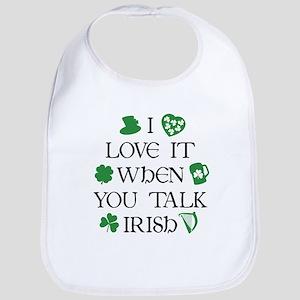 I Love It When You Talk Irish Bib