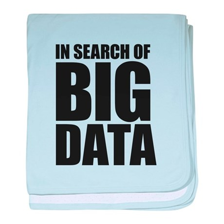 In Search of Big Data baby blanket