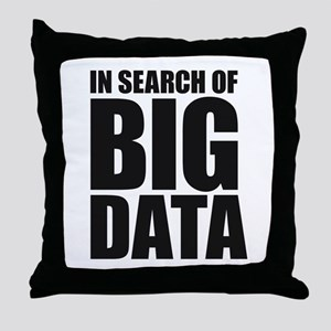 In Search of Big Data Throw Pillow
