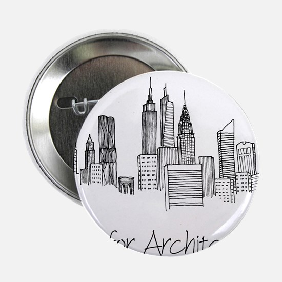 "A is for Architecture Skyline 2.25"" Button"