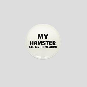 My Hamster Ate My Homework Mini Button