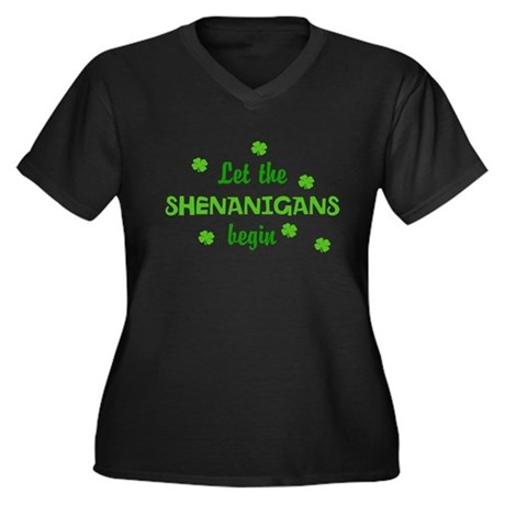 Let the Shenanigans begin Plus Size T-Shirt