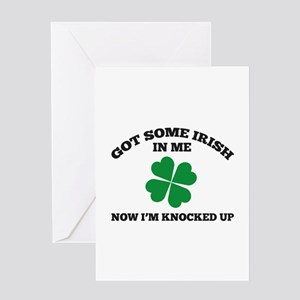 Got Some Irish In Me Greeting Card