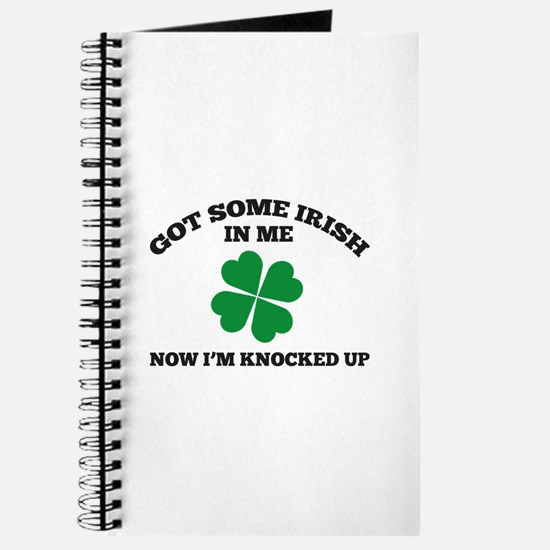 Got Some Irish In Me Journal