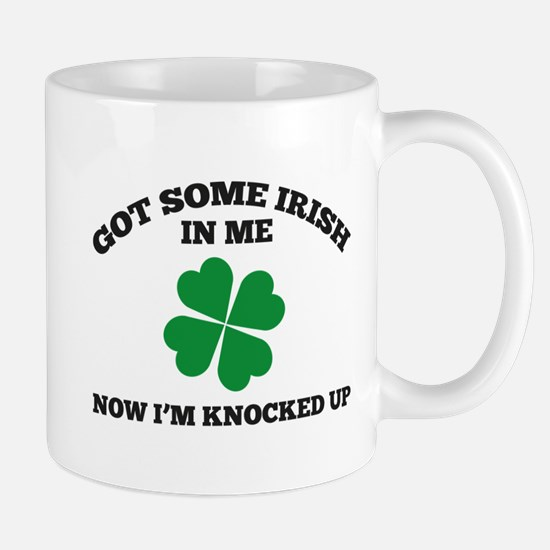 Got Some Irish In Me Mug