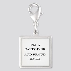 I'm a caregiver and proud of Silver Square Charm