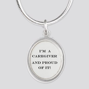 I'm a caregiver and proud of Silver Oval Necklace