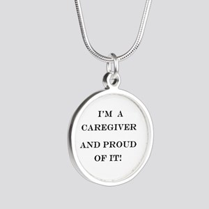 I'm a caregiver and proud of Silver Round Necklace