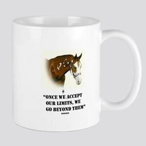 ONCE WE ACCEPT OUR LIMITS, WE GO BEYOND THEM Mug