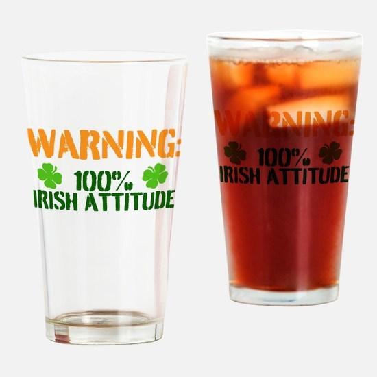 Warning: 100% Irish Attitude Drinking Glass