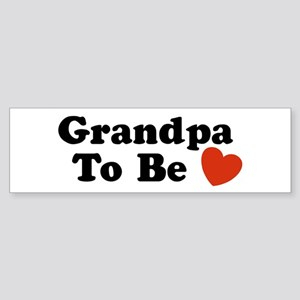 Grandpa To Be Bumper Sticker
