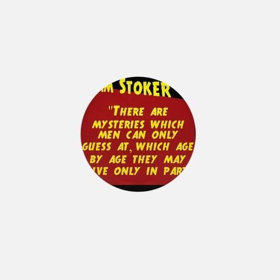 There Are Mysteries - Bram Stoker Mini Button