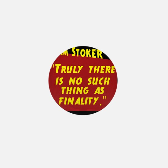 Truly There Is No Such Thing - Bram Stoker Mini Bu