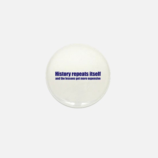 History Repeats Itself Mini Button