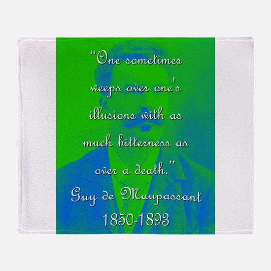 One Sometimes Weeps - de Maupassant Throw Blanket