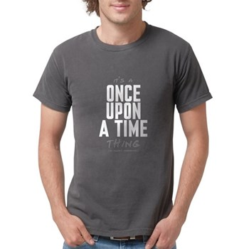 It's a Once Upon a Time Thing Mens Comfort Colors