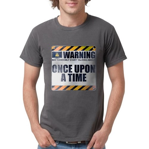Warning: Once Upon a Time Mens Comfort Colors Shir