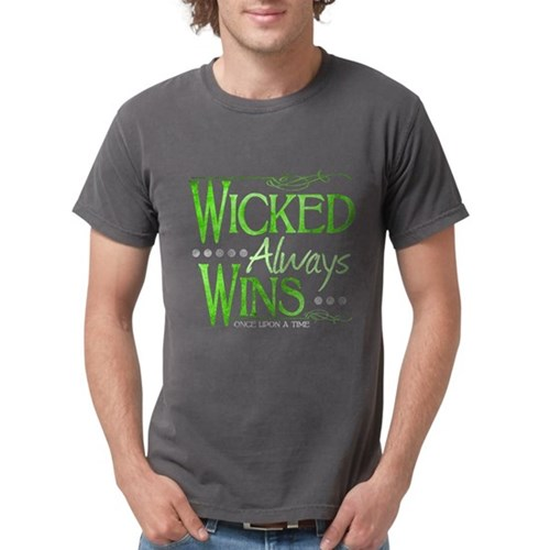 Wicked Always WIns Mens Comfort Colors Shirt
