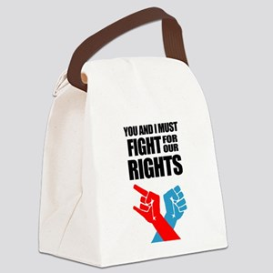 You And I Must Fight For Our Rights Canvas Lunch B