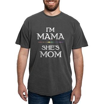 I'm Mama - She's Mom Mens Comfort Colors Shirt