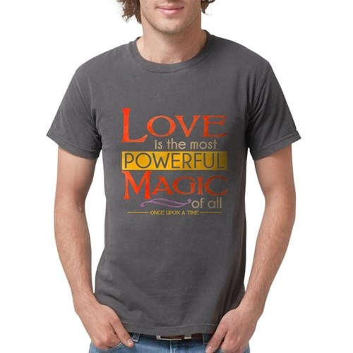 Love is the Most Powerful Magic Mens Comfort Color